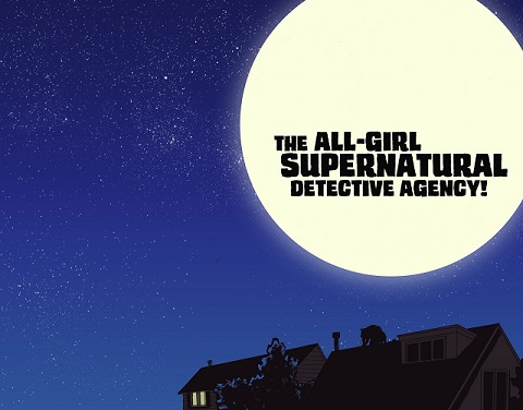all girl supernatural detective agency